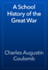 Charles Augustin Coulomb - A School History of the Great War artwork
