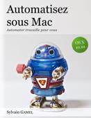 Automatisez sous Mac