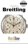 5 Milestone Breitling Watches, from 1915 to Today