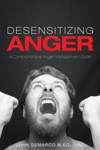 Desensitizing Anger A Comprehensive Anger Management Guide