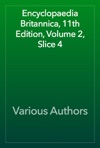 Encyclopaedia Britannica 11th Edition Volume 2 Slice 4