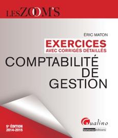 EXERCICES AVEC CORRIGéS DéTAILLéS - COMPTABILITé DE GESTION 2014-2015
