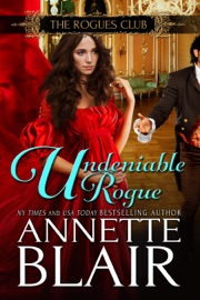 Undeniable Rogue - Annette Blair Book