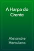 Alexandre Herculano - A Harpa do Crente artwork