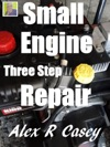 Small Engine Three Step Repair