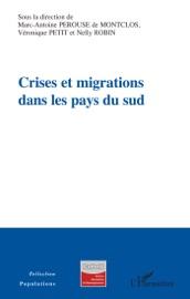 Crises Et Migrations Dans Les Pays Du Sud