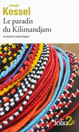 Le paradis du Kilimandjaro et autres reportages