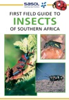 First Field Guide To Insects Of Southern Africa