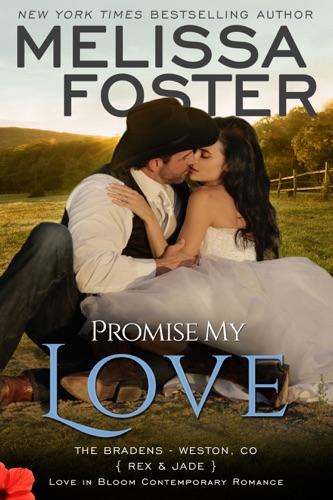 Melissa Foster - Promise My Love