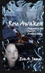 Rose Awaken
