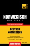 Wortschatz Deutsch-Norwegisch Fr Das Selbststudium 9000 Wrter
