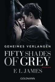 Fifty Shades of Grey  - Geheimes Verlangen PDF Download