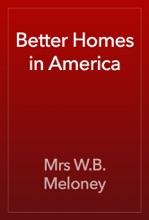 Better Homes In America