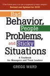 Bad Behavior People Problems And Sticky Situations