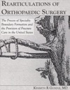 Rearticulations Of Orthopaedic Surgery