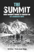 The Summit: How Triumph Turned To Tragedy On K2's Deadliest Days Book Cover