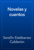 SerafГn EstГ©banez CalderГіn - Novelas y cuentos ilustraciГіn