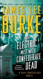 In the Electric Mist with Confederate Dead PDF Download