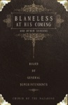 Blameless At His Coming And Other Sermons