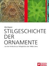 Stilgeschichte Der Ornamente: Von Der Antike Bis Zur Alltagskultur Der 1980er Jahre