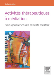 Activités thérapeutiques à médiation