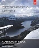 Adobe Photoshop Lightroom CC (2015 release) / Lightroom 6 Classroom in a Book