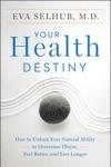Your Health Destiny
