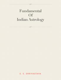 Fundamental Of Indian Astrology