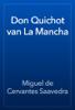Miguel de Cervantes Saavedra - Don Quichot van La Mancha 앨범 사진