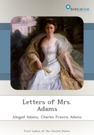 LETTERS OF MRS. ADAMS
