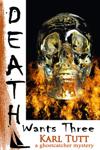 Death Wants Three