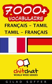 7000+ Français - Tamil / Tamil - Français Vocabulaire