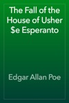 The Fall Of The House Of Usher E Esperanto