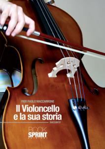 Il violoncello e la sua storia Copertina del libro
