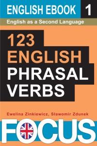 123 English Phrasal Verbs. Volume 1. da Sławomir Zdunek