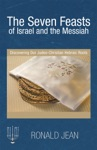 The Seven Feasts Of Israel And The Messiah