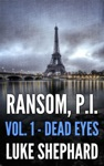 Ransom PI Volume One - Dead Eyes