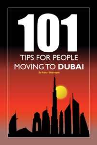 101 Tips for People Moving to Dubai da Raouf Shabayek