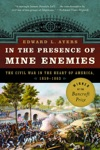 In The Presence Of Mine Enemies The Civil War In The Heart Of America 1859-1863