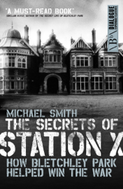 The Secrets of Station X book