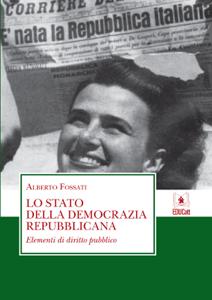 Lo stato della democrazia repubblicana Libro Cover