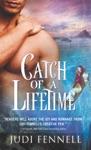 Catch Of A Lifetime