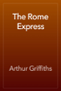 Arthur Griffiths - The Rome Express artwork