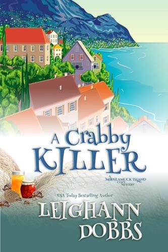 A Crabby Killer - Leighann Dobbs - Leighann Dobbs