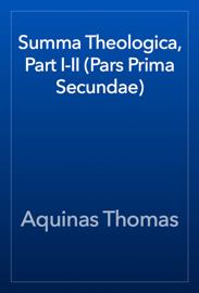 Summa Theologica, Part I-II (Pars Prima Secundae) book