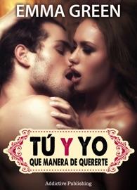 Tú Y YO, QUE MANERA DE QUERERTE - VOLUMEN 7