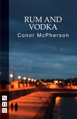 Rum and Vodka (NHB Modern Plays)