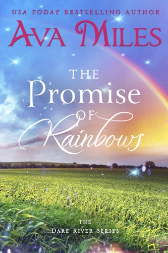 Ava Miles - The Promise of Rainbows