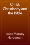 Christ Christianity And The Bible