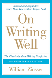 On Writing Well, 30th Anniversary Edition Book Cover